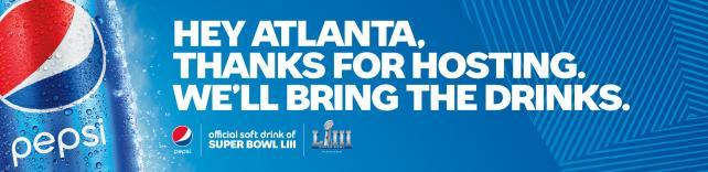 Pepsi Super Bowl LIII campaign advertising throughout Atlanta