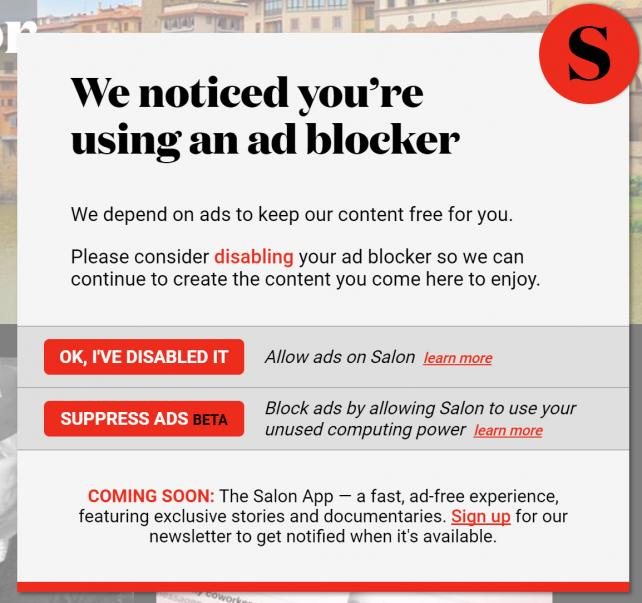 Salon has begun asking visitors who run ad blockers to let it use their computers to mine cryptocurrency.