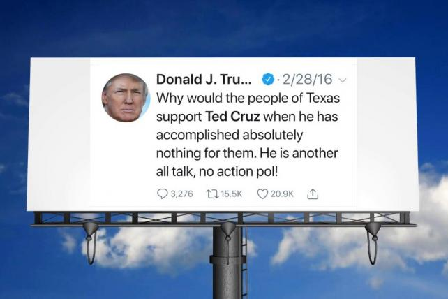 A classic anti-Ted Cruz tweet from Trump gets its own billboard