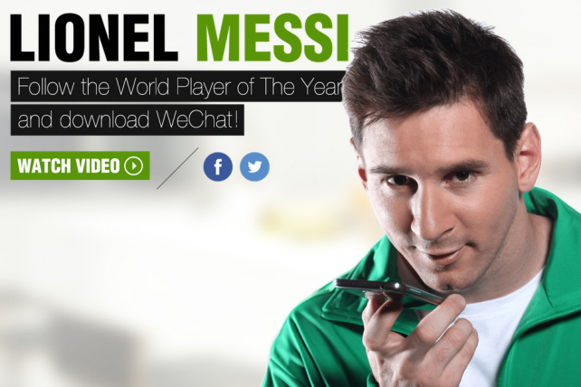 China's WeChat Makes Global Push with Soccer Superstar Lionel Messi