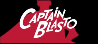 'Captain Blasto' Obliterates Film-Web Video Barrier