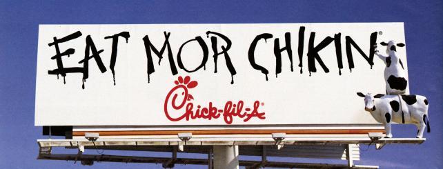 Chick-fil-A Eat Mor Chikin billboard