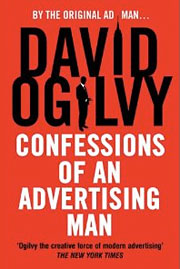 Why Ogilvy's 'Confessions' Charms Nearly a Half-Century Later