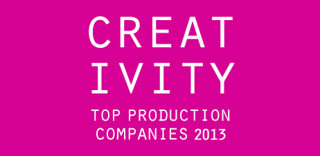 Creativity 2013 Production Company of the Year Call for Entries -- Last Day to Submit!