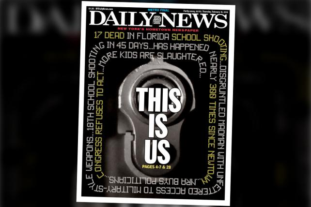 New York Daily News After the Florida School Shooting: 'This Is Us'