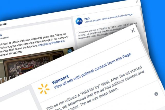 Facebook pulls Walmart and P&G ads for lacking 'political' labeling