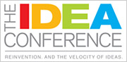 For inspiration on reinvention join us at the IDEA Conference