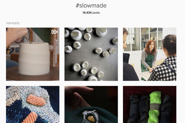 Instagram posts with the popular hashtag #slowmade.