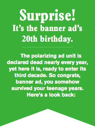 surprise it s the banner ad s 20th birthday digital ad age