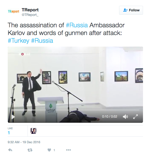 The video of the assassination in Ankara, Turkey, was all over Twitter on Monday.