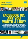 Facebook 101: Are You Worth a Like?