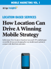 Mobile Marketing Volume 1: Location