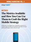 Mobile Marketing Volume 3: Metrics