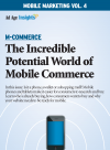 Mobile Marketing Volume 4: M-Commerce