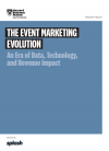 HBR report: the event marketing evolution: an era of data, technology, and revenue impact