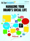 Managing Your Brand's Social Life