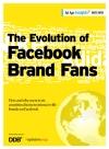 The Evolution of Facebook Brand Fans