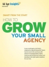 Smart from the Start: How to Grow Your Small Agency